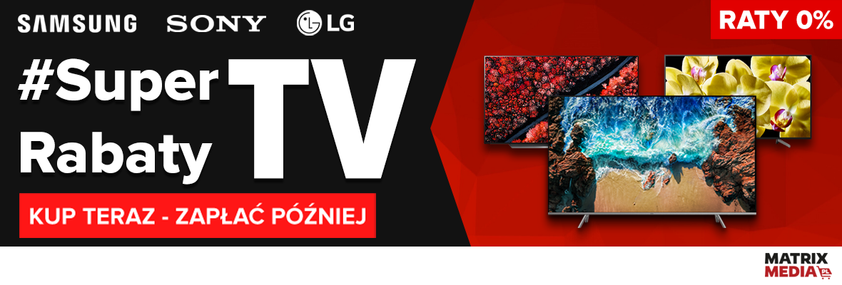 https://matrixmedia.pl/oferta-specjalna/superrabaty/tv.html