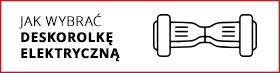 Jak wybrać deskorolkę elektryczną