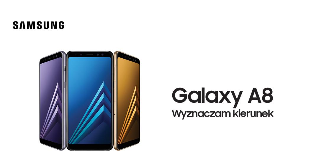 Galaxy A8 wyznacza kierunek